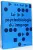 La Psychobiologie Du Langage. Une Introduction À La Philologie Dynamique. Introduction De George A. Miller. Traduit Par Suzanne Deflandre Et ...