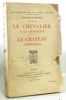 Le chevalier à la charrette; Le château aventureux. Collection : Les romans de La Table Ronde  3. Boulenger