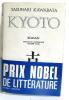 Kyoto. Traduit du Japonais par Philippe Pons. Kawabata Yasunari