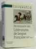 Dictionnaire des littératures de langue française XIXe siècle. Collectif