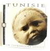 Tunisie un patrimoine inedit. Institut Du Monde Arabe (France)