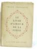 Le livre d'amour de la perse. Toussaint Franz