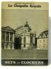 La Chapelle Royale. Champigneulle Bernard