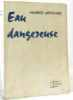 Eau dangereuse (avec hommage de l'auteur). Antiochus