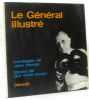 Le général illustré. Textes De Qui Vous Savez Montages De Jean Harold