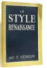 Le style renaissance en France. Gebelin François