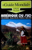 Amérique du Sud (Guide mondial). Binder Thomas