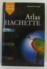 Atlas hachette plus de 60 cartes.