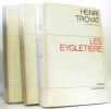 Les Eygletière (en trois tomes) Les eygletière + La faim des lionceaux + la malandre. Troyat