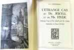 L'Etrange cas du Dr. Jekyll et de Mr. Hyde eStrange caseof Dr. Jekyll and Mr. Hydee. Illustrations de Raoul Livain. Stevenson