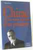 Chirac ou les états d'âme d'un président. Alizzi Siwaïm