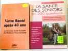 Sept livres divers  santé  bien-être  diététique. Collectif