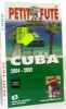 Cuba 2004. Guide Petit Futé