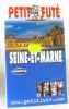Seine-et-Marne 2003-2004. Guide Petit Futé