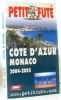 Côte d'Azur - Monaco 2004. Guide Petit Futé