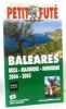 Baléares 2004. Guide Petit Futé