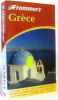 Guide Frommer's : Grèce. Bowman John S.  Wenograd Golden Fran  Marker Sherry  Meagher Mark  Meagher Robert E