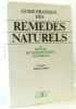 Guide pratique des remèdes naturels ou manuel de thérapeutique naturelle. Tocquet Robert