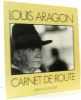 Carnets de route. Aragon Louis