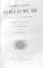 Histoire d'Angleterre sous le règne de Guillaume III pour faire suite à l'histoire de la révolution de 1688 - tome troisième. Macaulay