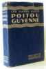 Poitou Guyenne - Les guides bleus. Ambrière
