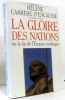 La gloire des Nations. Hélène Carrère D'Encausse
