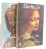 Histoire de l'art. tome 3 L'art renaissant et tome 2 histoire de l'art. Faure Elie