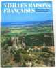 Vieilles maisons françaises - patrimoine historique N°107 Var. Collectif