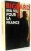 Ma vie pour la France. Bigeard