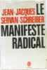 Le manifeste radical. Servan-schreiber