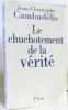 Le Chuchotement de la vérité (hommage de l'auteur). Cambadelis