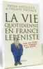 La vie quotidienne en France lepéniste  tous les trucs pour échapper aux rafles. Antilogus Pierre Et Trétiack Philippe
