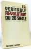 La véritable révolution du 20e siècle. Tortrat