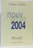 Nouvelles 2004 : Prix de la nouvelle littéraire de la ville de Maisons-Laffitte (Nouvelles    prix Pégase). Carette Gérard  Maisons-Laffitte