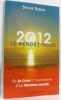 2012  le rendez-vous : De la Crise à l'avènement d'un Nouveau monde. Simon Sylvie