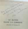 Le bâton dans la giberne (hommage de l'auteur). Chabannes