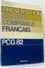 Présentation du plan comptable français : P. C. G. 82. Pérochon Claude