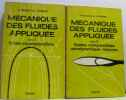 Mécanique des fluides appliquée - tome premier: fluides incompressible  tome second: fluides compressibles aérodynamique - mesures. Ouziaux  Perrier