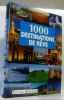 1000 Destinations de Reve. Hans-Joachim Schneider