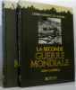 Seconde guerre mondiale - deux volumes: L'embrasement du monde - l'éclatement du monde. John Campbell  Winter