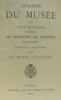 Catalogue du musée de la ville de Rennes renfermant les collections des peintures sculptures dessins et gravures et celui du musée lapidaire. ...