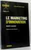 Le marketing d'innovation; cahier n°4. Leynaud