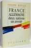 France-allemagne. Deux Nations  hommage de l'auteur au résistant Paul Chaslin. Rovan Joseph