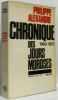 Chronique des jours moroses - 1969-1970. Alexandre