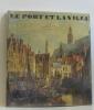 Le port et la ville une histoire culturelle maritime. Rudolph Wolfgang