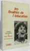 Les Finalités de l'éducation - colloque international du S.N.I. P.E.G.C. 8-9 novembre 1976. Syndicat National Des Instituteurs Et Institutrices-F.E.N. ...
