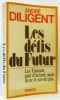 Les Défis du futur - hommage d' l'auteur à Paul Chaslin  résistant. André Diligent