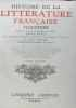 Histoire de la littérature française publiée sous la direction de MM. Joseph Bédier et Paul Hazard  tome premier et second. Bédier  Hazard