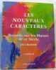 Les nouveaux caractères : regards sur les moeurs de ce siècle  cahier II - avec hommage de l'auteur. Julien