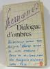 Dialogues d'ombres. Bernanos
